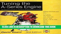 KINDLE Tuning the A-Series Engine: The Definitive Manual on Tuning for Performance or Economy PDF