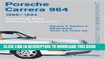 KINDLE Porsche Carrera 964: 1989-1994 Technical Data - Without Guesswork: Carrera 2, Carrera 4, RS