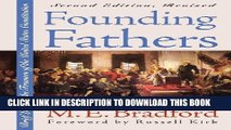 Books Founding Fathers: Brief Lives of the Framers of the United States Constitution Second