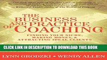 [READ] Mobi The Business and Practice of Coaching: Finding Your Niche, Making Money,   Attracting