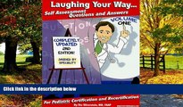 Buy Stu Silverstein Laughing Your Way... Self Assessment Questions and Answers, Volume 1: For