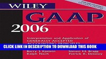 [FREE] Ebook Wiley GAAP 2006: Interpretation and Application of Generally Accepted Accounting