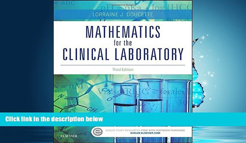 PDF [DOWNLOAD] Mathematics for the Clinical Laboratory, 3e READ ONLINE