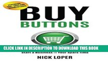 [READ] Kindle Buy Buttons: The Fast-Track Strategy to Make Extra Money and Start a Business in