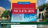 Online Diane M. Billings EdD  RN  FAAN Lippincott Content Review for NCLEX-RN® (Lippincott s