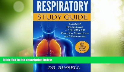Price RESPIRATORY STUDY GUIDE Content Breakdown + 100 NCLEX Review Practice Questions: Nursing