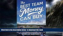 Pre Order The Best Team Money Can Buy: The Los Angeles Dodgers  Wild Struggle to Build a Baseball