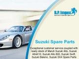 Genuine Suzuki Spare Parts   BP Auto Spares India