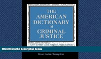 Audiobook The American Dictionary of Criminal Justice: Key Terms and Major Court Cases Dean John