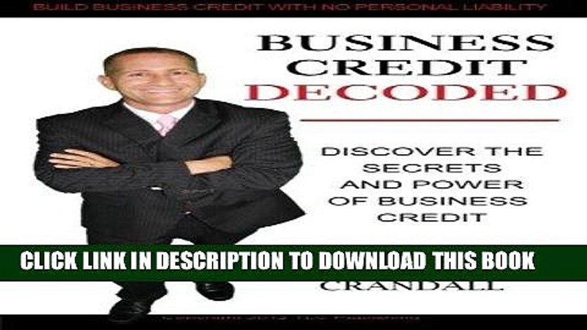 [READ] Mobi Business Credit Decoded: Discover the Secrets  And Power of  Business Credit PDF