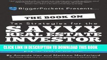 [READ] Kindle The Book on Tax Strategies for the Savvy Real Estate Investor: Powerful techniques