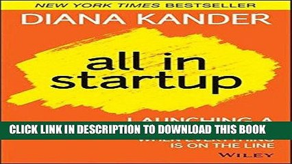 [READ] Mobi All In Startup: Launching a New Idea When Everything Is on the Line Free Download