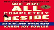 [PDF] We Are All Completely Beside Ourselves: A Novel Popular Online
