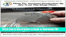 Read Process Control for Structural Steel Fabrication: How to Increase Production by 30% Ebook