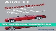EPUB Audi TT Service Manual: 2000, 2001, 2002, 2003, 2004, 2005, 2006 (Audi Service Manuals) PDF