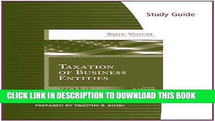 [READ] Mobi Study Guide for Smith/Raabe/Maloney s South-Western Federal Taxation 2012: Taxation of