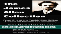 [READ] Mobi The James Allen Collection: As a Man Thinketh, All These Things Added, the Way of