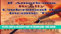 [READ] Kindle If Americans Really Understood the Income Tax: Uncovering Our Most Expensive