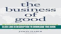 Read The Business of Good: Social Entrepreneurship and the