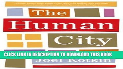 [PDF] Mobi The Human City: Urbanism for the Rest of Us Full Online