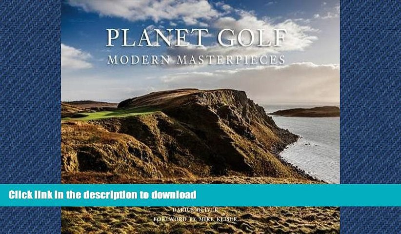 FAVORIT BOOK Planet Golf Modern Masterpieces: The World's Greatest Modern Golf Courses READ NOW | Godialy.com