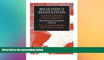 FAVORIT BOOK Bioethics Mediation: A Guide to Shaping Shared Solutions, Revised and Expanded