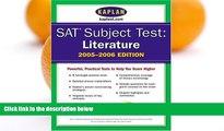 Pre Order SAT Subject Tests: Literature 2005-2006 (Kaplan SAT Subject Tests: Literature) Kaplan