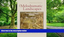 Pre Order Melodramatic Landscapes: Urban Parks in the Nineteenth Century Heath Schenker mp3
