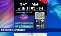 Pre Order Sat II Math With TI 83 - 84: Sat Math Subject Test Math Level 1 and Level 2 With TI