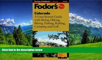 FAVORIT BOOK Colorado: A Four-Season Guide with Skiing, Hiking, Biking, Fishing, Rafting, Camping
