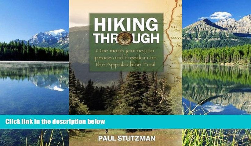 Audiobook Hiking Through: One Man s Journey to Peace and Freedom on the Appalachian Trail Paul