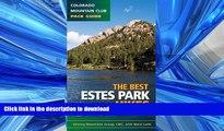 FAVORIT BOOK Best Estes Park Hikes: Twenty of the Best Hikes Near Estes Park, Colorado (Colorado