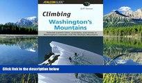 READ THE NEW BOOK Climbing Washington s Mountains (Climbing Mountains Series) Jeff Smoot TRIAL BOOKS