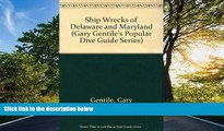 FAVORIT BOOK Shipwrecks of Delaware and Maryland (Gary Gentile s Popular Dive Guide Series) Gary