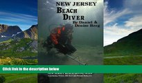FAVORIT BOOK New Jersey Beach Diver, The Diver s Guide to New Jersey Beach Diving Sites Daniel