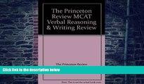Price The Princeton Review MCAT Verbal Reasoning   Writing Review The Princeton Review For Kindle