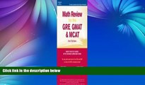 Pre Order Math Review: GRE, GMAT, MCAT 2nd ed (Peterson s GRE/GMAT Math Review) Peterson s
