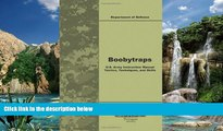 Online Department of Defense Boobytraps U.S. Army Instruction Manual Tactics, Techniques, and
