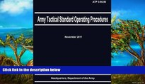 Online Department of the Army Army Tactical Standard Operating Procedures (ATP 3-90.90) Audiobook