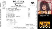 Dragana Mirkovic i Juzni Vetar - Jos ljubavi ima (Audio 1988)