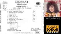 Dragana Mirkovic i Juzni Vetar - Ne idi, ostani moj (Audio 1988)