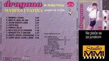 Dragana Mirkovic i Juzni Vetar - Ne place se za junakom (Audio 1990)