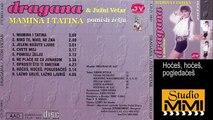 Dragana Mirkovic i Juzni Vetar - Hoces, hoces, pogledaces (Audio 1990)