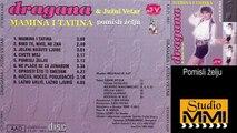 Dragana Mirkovic i Juzni Vetar - Pomisli zelju (Audio 1990)