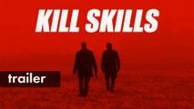 KILL SKILLS | Trailer | STUDIO+