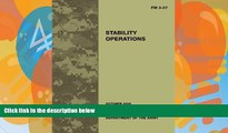 Pre Order Field Manual FM 3-07 Stability Operations October 2008 United States Government US Army