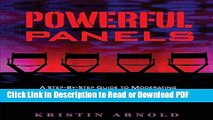 PDF Powerful Panels: A Step-By-Step Guide to Moderating Lively and Informative Panel Discussions