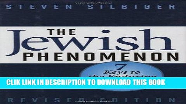 [PDF] The Jewish Phenomenon: Seven Keys to the Enduring Wealth of a People Full Online