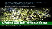 [READ] Kindle Navigating Complexity in International Development: Facilitating Sustainable Change