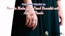 Vidéo 71(P) Tutoriel Pandahall comment faire un bracelet chic avec perles acryliques